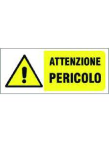 CARTELLO IN PVC ATTENZIONE PERICOLO