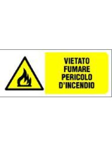 CARTELLO IN PVC VIETATO FUMARE PERICOLO D'INCENDIO