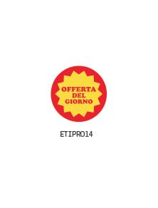 """ETICHETTE """"OFFERTA DEL GIORNO"""" GIALLO"""