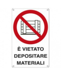 CARTELLO VIETATO DEPOSITARE MATERIALI EN ISO 7010