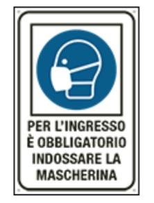CARTELLO PER L'INGRESSO E OBBLIGATORIO INDOSSARE LA MASCHERINA  200x300